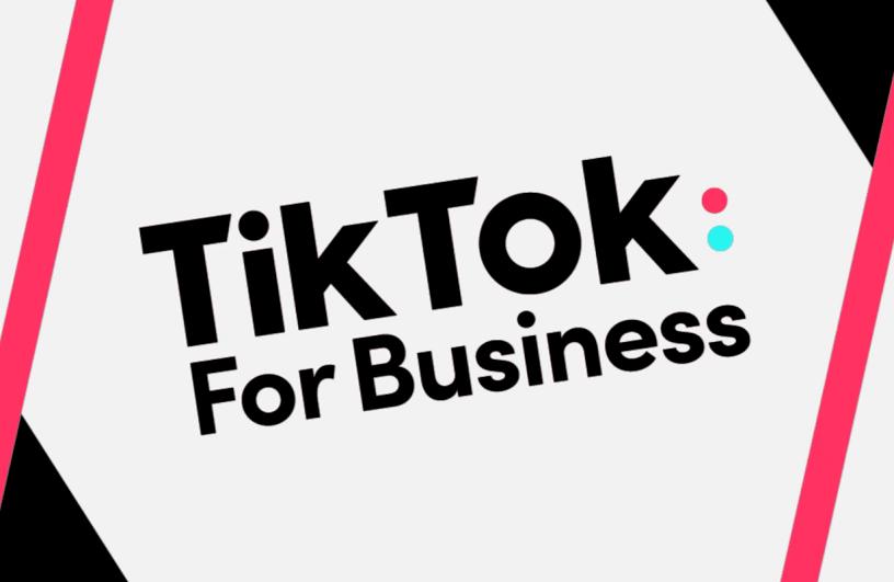 """""""TikTok For Business"""""""
